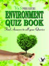Environment Quiz Book (eBook): Find Answers to All Your Queries